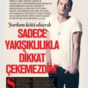 Haftasonu Dergisi EDİS Röportajı
